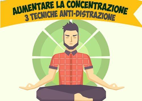 Come aumentare la concentrazione
