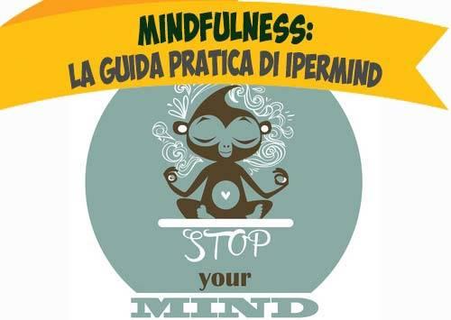 Mindfulness: la guida pratica di IperMind