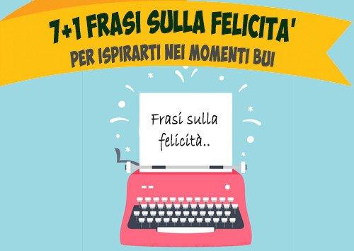 71 Frasi Sulla Felicità Per Ispirarti Nei Momenti Bui Ipermind