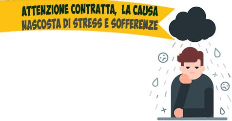 Attenzione contratta, la malattia invisibile che causa stress e sofferenze.