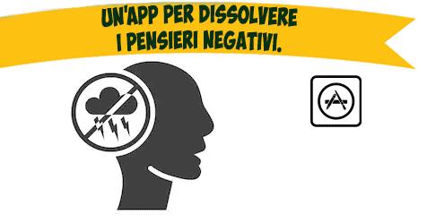 Un'app per dissolvere i pensieri negativi.